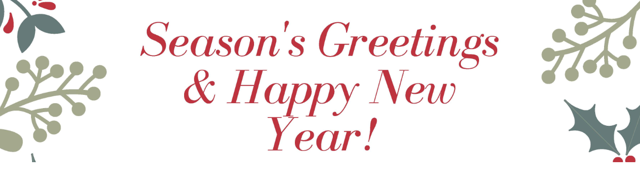 Season's Greetings and Happy New Year!